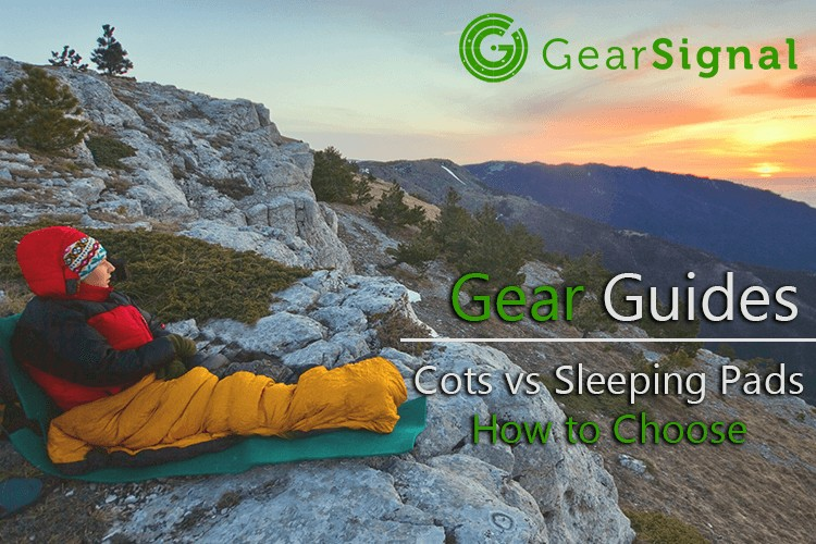 how to choose between a sleeping pad and a cot