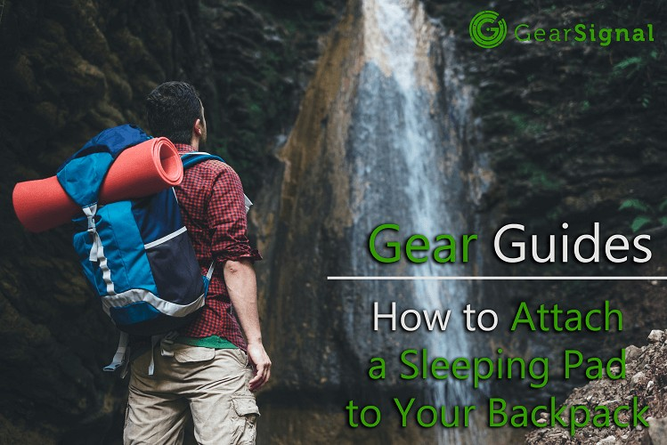 guide on how to attach sleeping pad to a backpack for hiking and camping